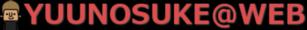 YUUNOSUKE@WEB
